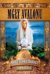 Mgły Avalonu - Dagmara Chojnacka, Marion Zimmer Bradley