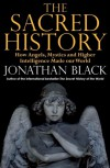 The Sacred History - Jonathan Black