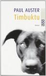 Timbuktu - Paul Auster, Peter Torberg