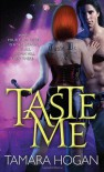 Taste Me - Tamara Hogan