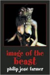 Image of the Beast - Philip José Farmer, Theodore Sturgeon, Jim  Burns
