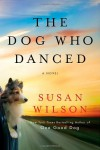 The Dog Who Danced - Susan  Wilson