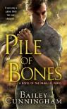 Pile of Bones - Bailey Cunningham, Jes Battis