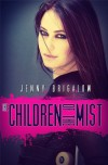 The Children of the Mist - Jenny Brigalow
