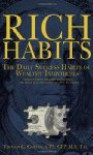 Rich Habits: The Daily Success Habits of Wealthy Individuals: Find Out How the Rich Get So Rich (the Secrets to Financial Success Revealed) - Thomas C. Corley