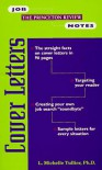 Job Notes: Cover Letters (Job Notes Series) - Michelle Tullier, L. Michelle Tullier