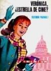 Verónica, ¿Estrella de Cine? - Suzanne Pairault