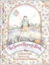 The Secret Remedy Book: A Story Of Comfort And Love - Karin Cates, Wendy Anderson Halperin