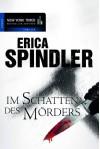 Im Schatten des Mörders (German Edition) - Erica Spindler, Judith Heisig
