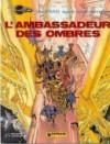 Valérian, tome 6 : L'Ambassadeur des ombres - Pierre Christin,  Jean-Claude Mézières