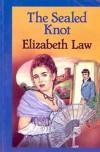 The Sealed Knot - Elizabeth Law