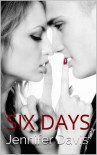 Six Days - Jennifer  Davis
