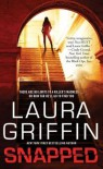 Snapped (Tracers #4) - Laura Griffin