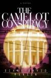The Camelot Conspiracy - Diane Munson, David Munson