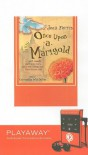 Once Upon a Marigold: Part Comedy, Part Love Story, Part Everything-But-The-Kitchen-Sink - Jean Ferris