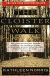 The Cloister Walk - Kathleen Norris