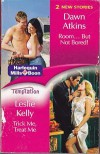 Trick Me, Treat Me / Room...But Not Bored! (Temptation 2 in 1) - Leslie Kelly, Dawn Atkins