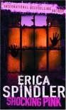 Shocking Pink (MIRA Backlist) - Erica Spindler