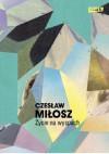 Życie na wyspach - Czesław Miłosz