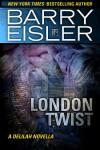 London Twist - Barry Eisler