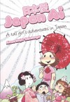 Japan AI: Tall Girl's Adventures in Japan - Aimee Major Steinberger