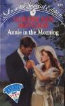 Annie in the Morning - Curtiss Ann Matlock
