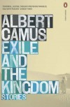 Exile and the Kingdom: Stories - Carol Cosman, Albert Camus