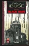 Black Rain - Masuji Ibuse