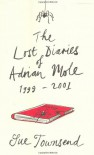 The Lost Diaries of Adrian Mole, 1999-2001 - Sue Townsend
