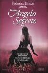 Il mio Angelo Segreto - Federica Bosco