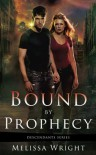 Bound by Prophecy (Descendants Series) - Melissa Wright