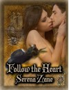 Follow the Heart - Serena Zane