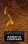 Kobieta Leopard - Alberto Moravia