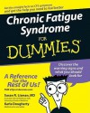 Chronic Fatigue Syndrome for Dummies - Susan R. Lisman, Karla Dougherty