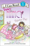 Fancy Nancy: Pajama Day (I Can Read Series Level 1) - Jane O'Connor,  Carolyn Bracken (Illustrator),  Ted Enik (Illustrator),  Robin Preiss Glasser (Illustrator)