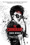 The Cormorant - Chuck Wendig