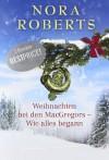 Weihnachten bei den MacGregors - Wie alles begann - Susi-Maria Roediger, Riette Wiesner, Nora Roberts