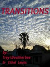 Transitions - Ethel Lewis, Trey Weatherbee