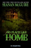 No Place Like Home - Seanan McGuire