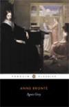 Agnes Grey - Angeline Goreau, Anne Brontë