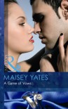 A Game of Vows - Maisey Yates