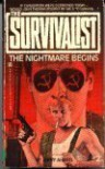The Nightmare Begins (The Survivalist #2) - Jerry Ahern
