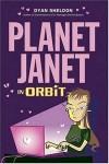 Planet Janet in Orbit - Dyan Sheldon