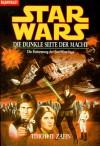 Star Wars: Die dunkle Seite der Macht (Thrawn-Trilogie, #2) - Timothy Zahn