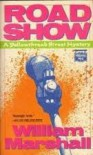 Road Show (Roadshow) - William Leonard Marshall