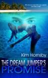 The Dream Jumper's Promise - Kim Hornsby