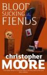 Bloodsucking Fiends (Vampire Trilogy #1) - Christopher Moore