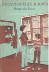 Encyclopedia Brown Keeps the Peace - Donald J. Sobol