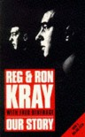 Our Story - Fred Dinenage, Ron Kray, Reggie Kray