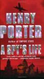 A Spy's Life - Henry Porter